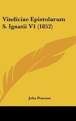 Vindiciae Epistolarum S. Ignatii V1 (1852)