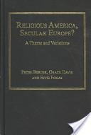 Religious America, Secular Europe?