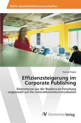 Effizienzsteigerung im Corporate Publishing