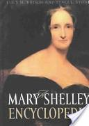 A Mary Shelley Encyclopedia