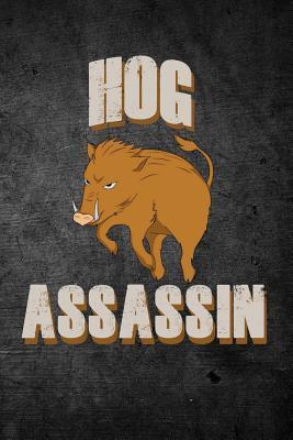 Hog Assassin