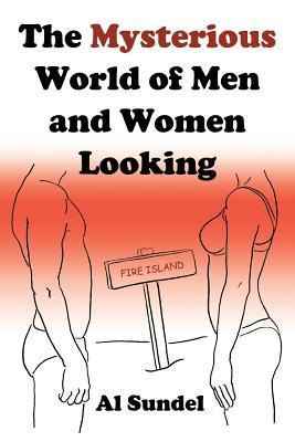 The Mysterious World of Men and Women Looking