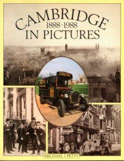 Cambridge in Pictures, 1888-1988