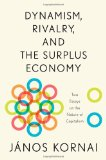 Dynamism, Rivalry, and the Surplus Economy