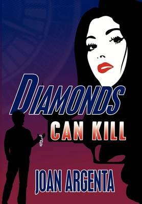 Diamonds Can Kill