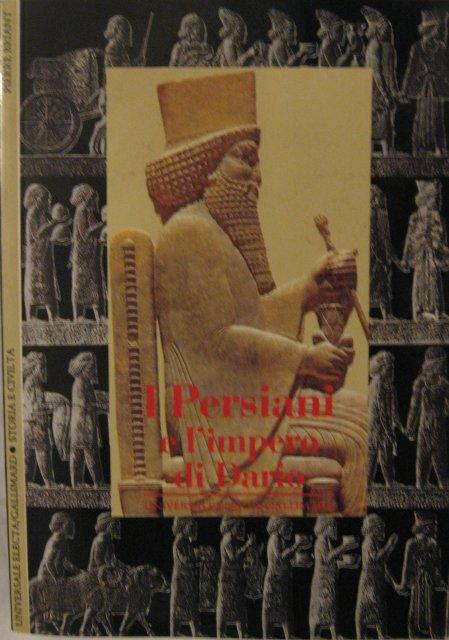 I persiani e l'impero di Dario