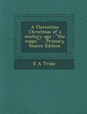 A Florentine Christmas of a Century Ago