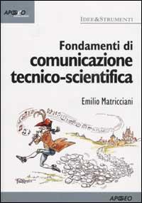 Fondamenti di comunicazione tecnico-scientifica