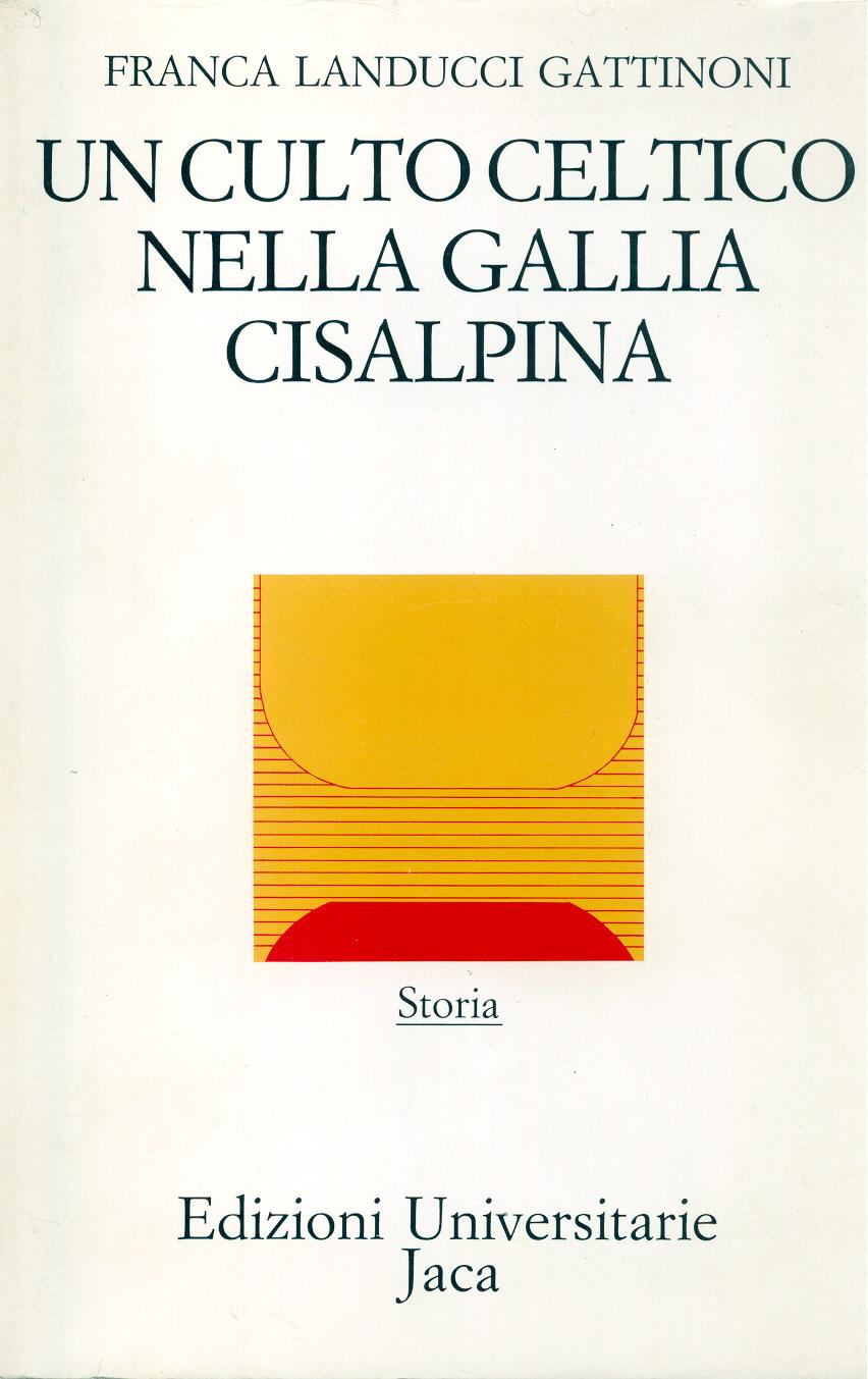 Un culto celtico nella Gallia Cisalpina