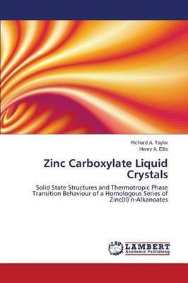Zinc Carboxylate Liquid Crystals