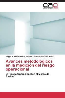 Avances metodológicos en la medición del riesgo operacional