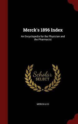 Merck's 1896 Index