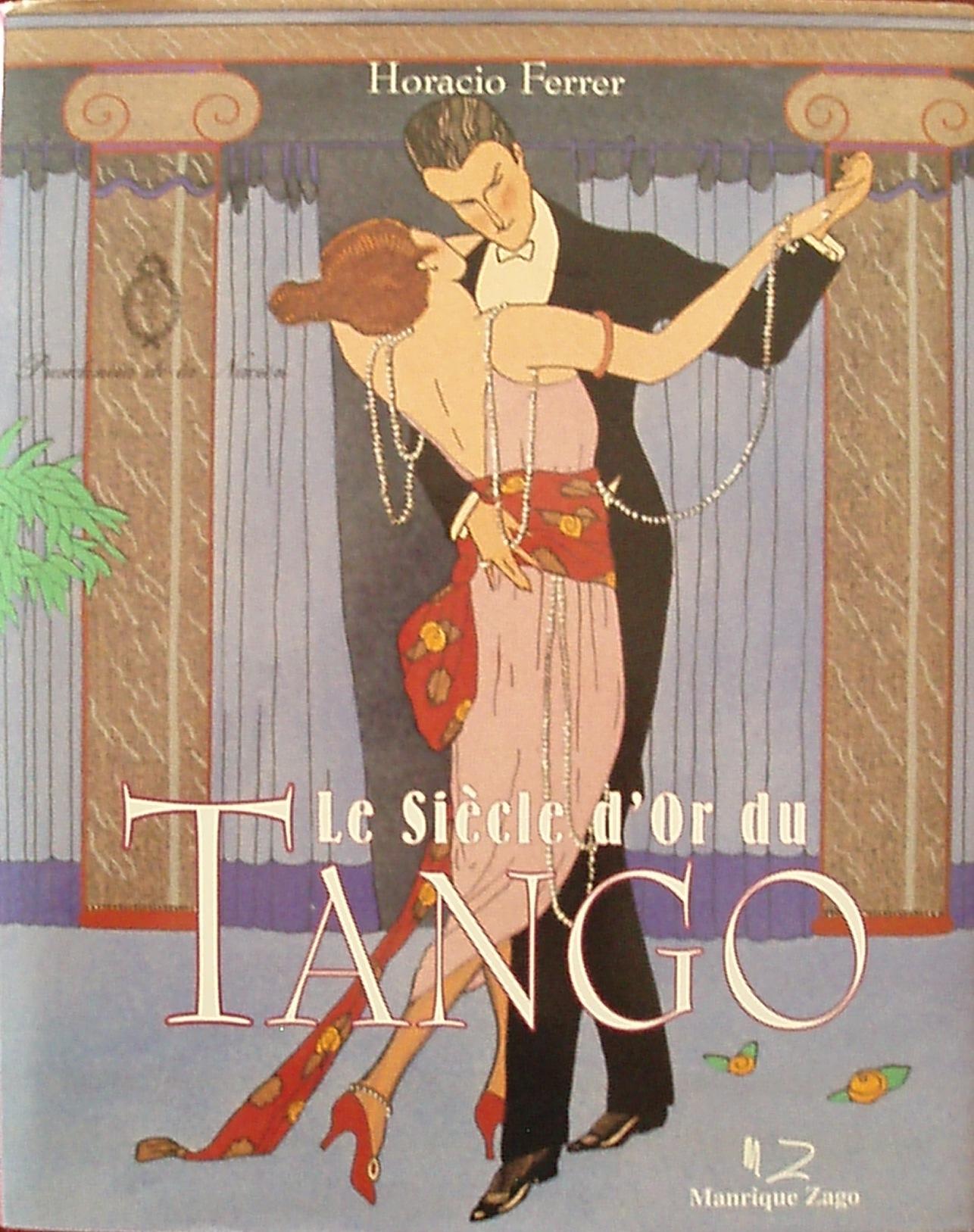 Le siècle d'or du tango