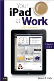 Your Ipad at Work (C...