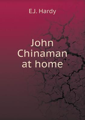 John Chinaman at Home