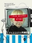 Love-shaped Story