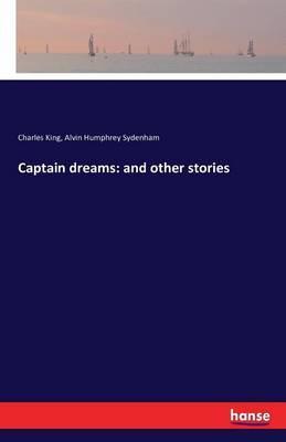 Captain dreams