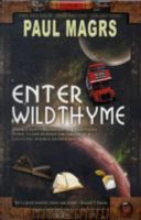 Enter Wildthyme. Paul Magrs