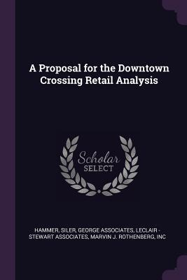A Proposal for the Downtown Crossing Retail Analysis