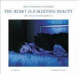 The heart is a sleeping beauty