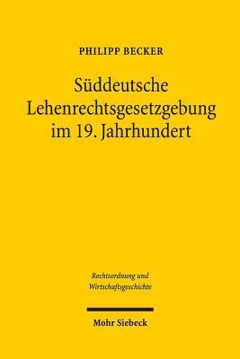 Suddeutsche Lehenrechtsgesetzgebung Im 19. Jahrhundert
