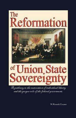 The Reformation of Union State Sovereignty