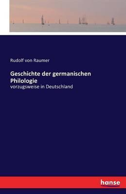 Geschichte der germanischen Philologie