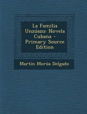 La Familia Unzuazu