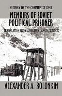 Memoirs of Soviet Political Prisoner
