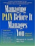 Managing Pain Before It Manages You, Revised Edition