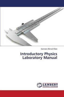 Introductory Physics Laboratory Manual