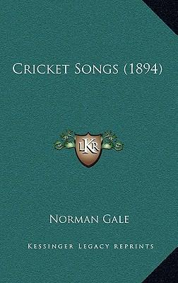 Cricket Songs (1894)