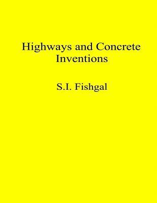 Highways and Concrete Inventions