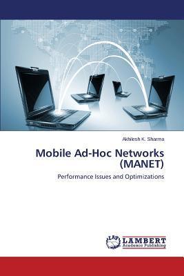 Mobile Ad-Hoc Networks (MANET)