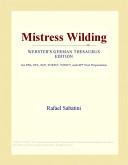 Mistress Wilding (Webster's German Thesaurus Edition)