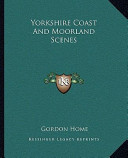 Yorkshire Coast and Moorland Scenes