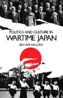 Politics and Culture in Wartime Japan