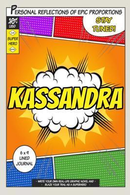 Superhero Kassandra