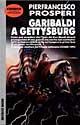 Garibaldi a Gettysbu...