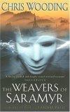 The Weavers of Saramyr