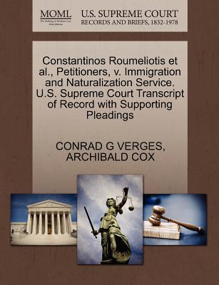 Constantinos Roumeliotis et al., Petitioners, V. Immigration and Naturalization Service. U.S. Supreme Court Transcript of Record with Supporting Plead