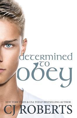 Determined to Obey
