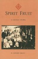Spirit Fruit