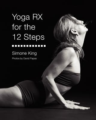 Yoga RX for the 12 Steps