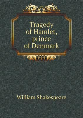 Tragedy of Hamlet, P...