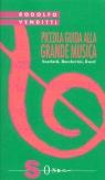 Piccola guida alla grande musica / Scarlatti, Boccherini, Ravel