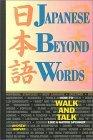 Japanese Beyond Words