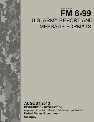 Field Manual Fm 6-99...