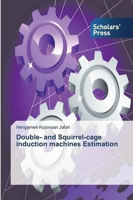 Double- and Squirrel-cage induction machines Estimation