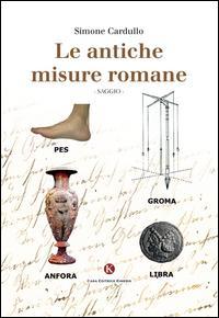 Le antiche misure romane
